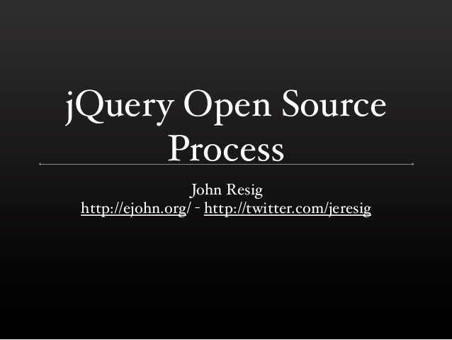 jQuery Open Source (Fronteer 2011)