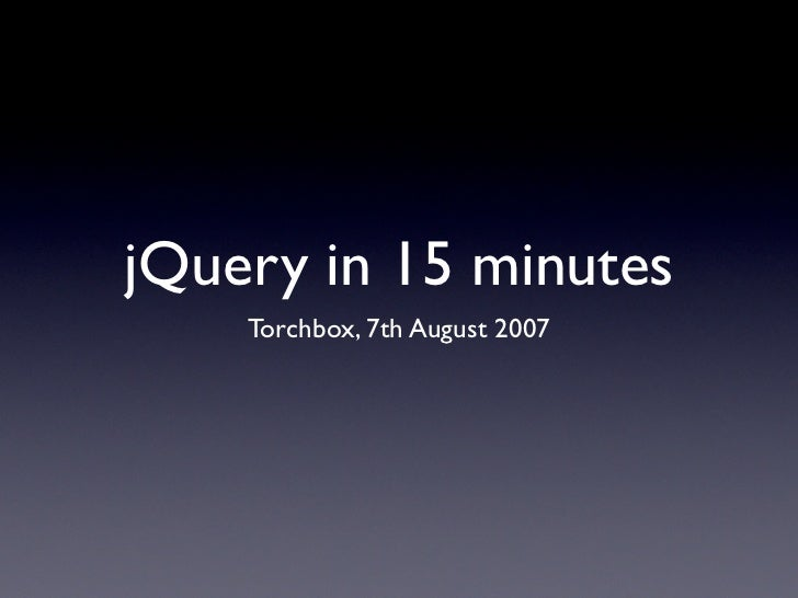 jQuery in 15 minutes