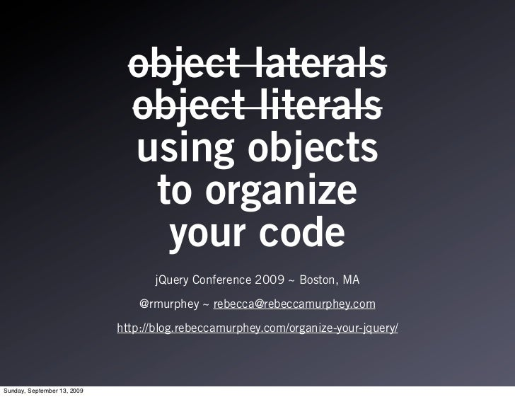 Using Objects to Organize your jQuery Code