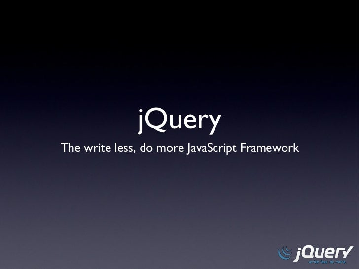 jQuery - Write less, do more!