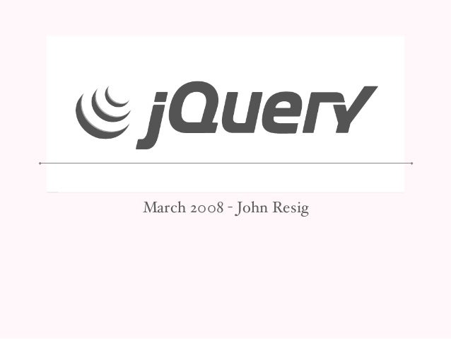 March 2008 - John Resig