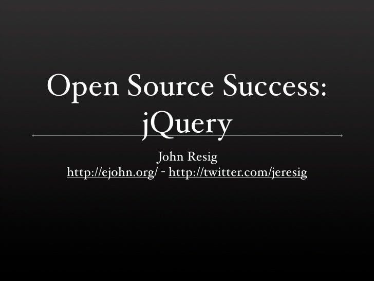 Open Source Success: jQuery