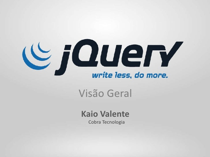 jQuery - Visão Geral