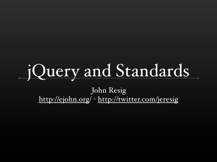 jQuery and the W3C