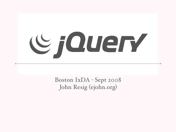 jQuery - Boston IxDA