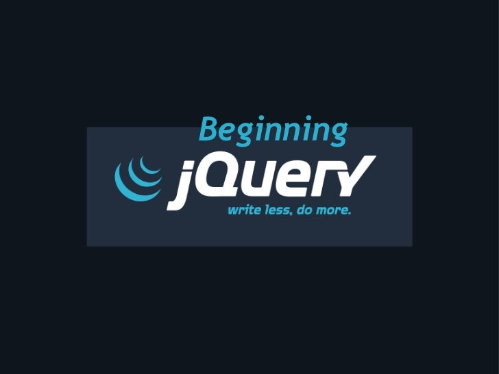 jQuery For Beginners - jQuery Conference 2009
