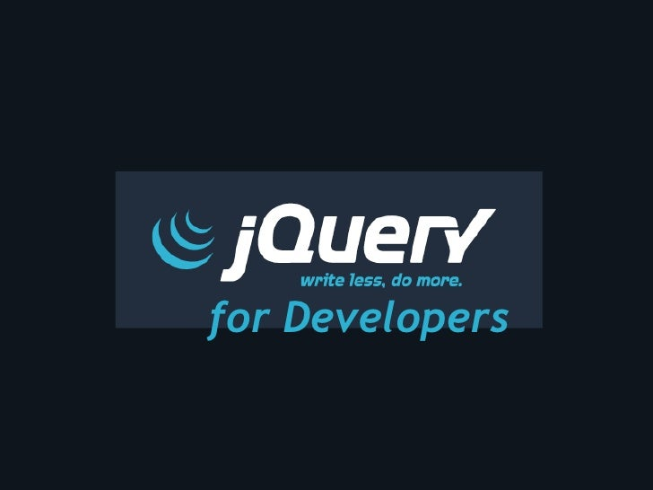 jQuery For Developers Stack Overflow Dev Days Toronto