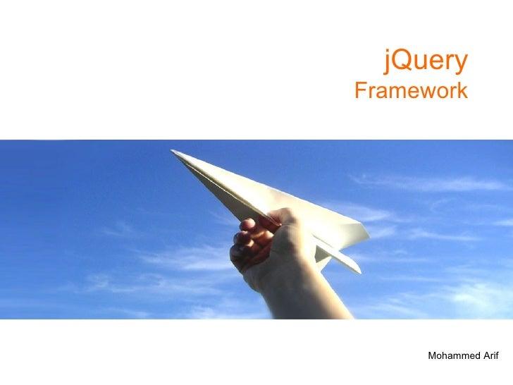 jQuery Framework Mohammed Arif
