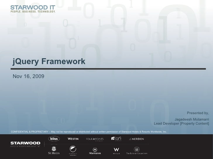Nov 16, 2009 jQuery Framework Presented by, Jagadeesh Motamarri Lead Developer [Property Content]