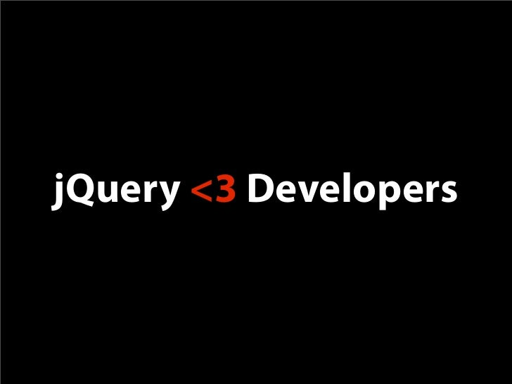 jQuery Loves Developers - SWDC2009
