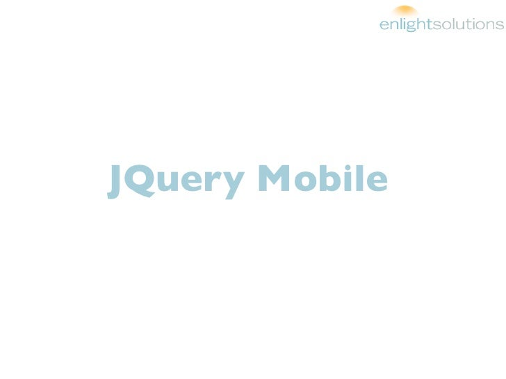 A Brief Introduction to JQuery Mobile