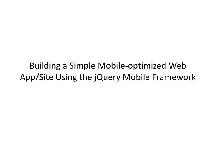 Building a Simple Mobile-optimized Web App Using the jQuery Mobile Framework