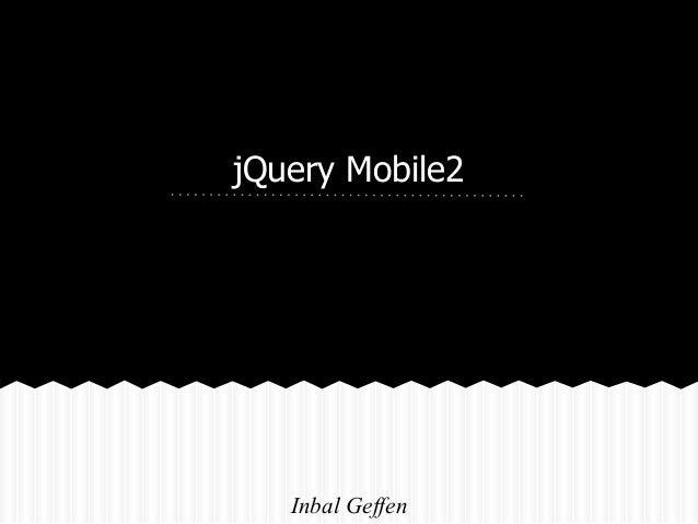 jQuery Mobile2   Inbal Geffen