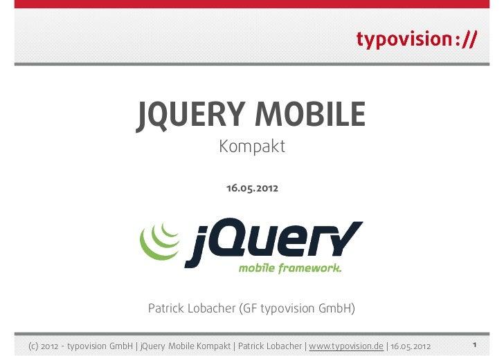 jQuery Mobile Kompakt  - das Kompendium - über 150 Seiten (typovision)
