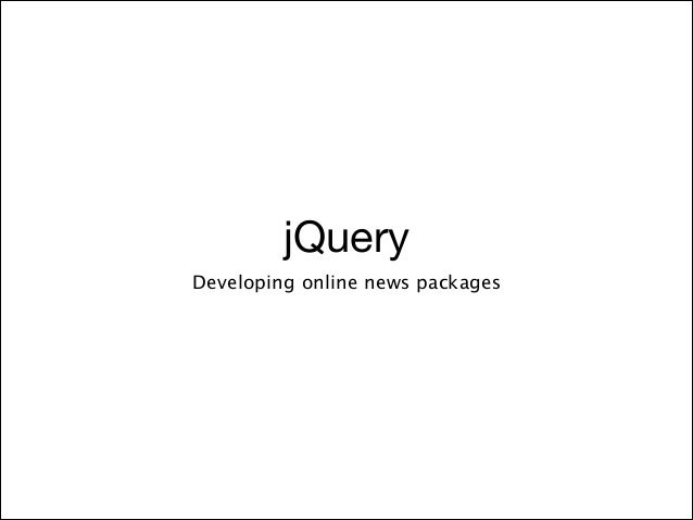 jQuery Developing online news packages