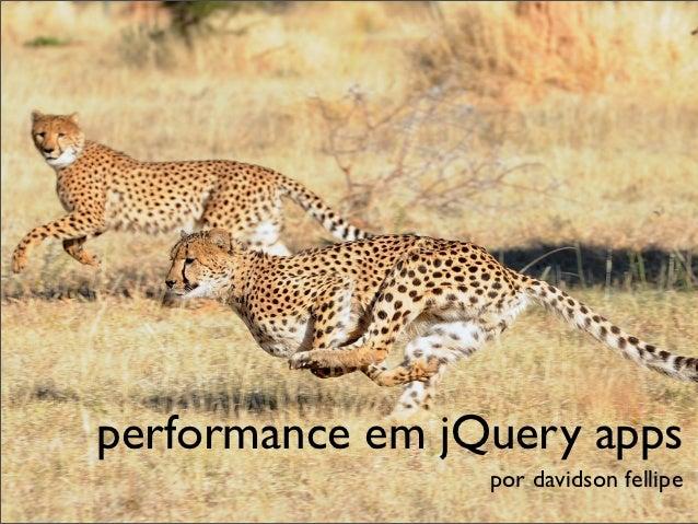 performance em jQuery apps