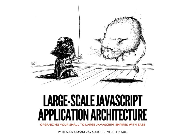 jQquerysummit - Large-scale JavaScript Application Architecture
