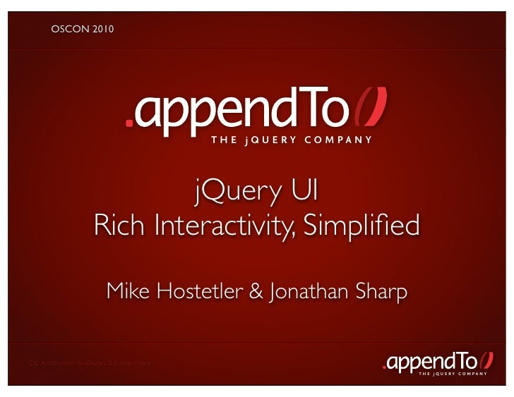 OSCON 2010                                            THE jOUERY COMPANY                                jQuery UI         ...