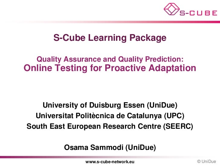 S-CUBE LP: Online Testing for Proactive Adaptation