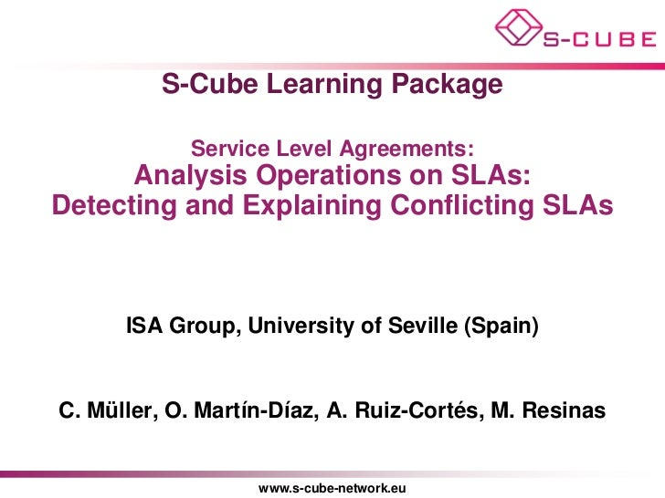 S-CUBE LP: Analysis Operations on SLAs: Detecting and Explaining Conflicting SLAs