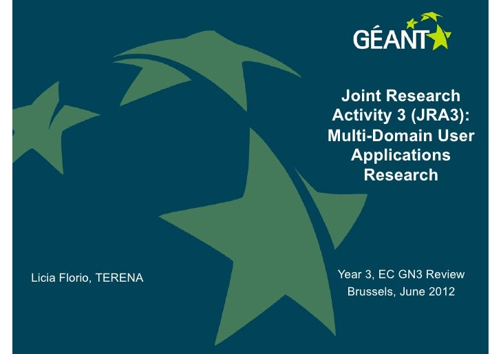 Joint Research                       Activity 3 (JRA3):                       Multi-Domain User                         Ap...