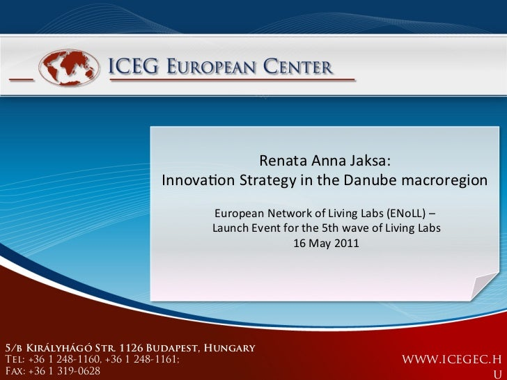 Innovation Strategy in the Danube macroregion Renata Anna Jaksa