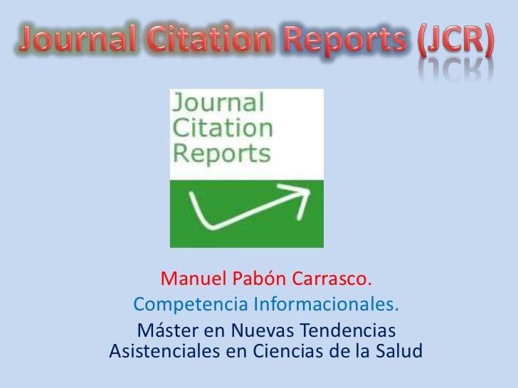 Manuel Pabón Carrasco.   Competencia Informacionales.   Máster en Nuevas TendenciasAsistenciales en Ciencias de la Salud