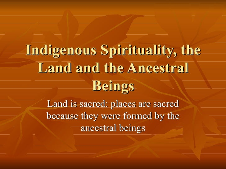 an analysis of the religion spirituality and the dreaming of the aborigines Primal religions tend to be the traditions of tribal peoples, organized in small  groups that dwell in villages  the foundation of aboriginal religions is the  concept of the dreaming  this animation involves a ritual that draws the  ancestor's spiritual essence into the unborn child  ritual is essential if life is to  have meaning.