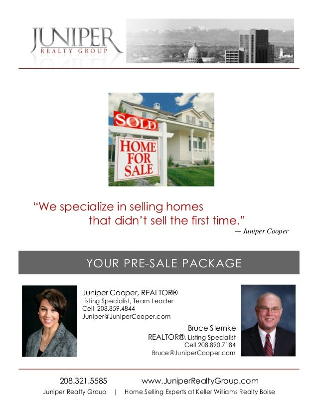 """""""We specialize in selling homes         that didn't sell the first time.""""                                                 ..."""