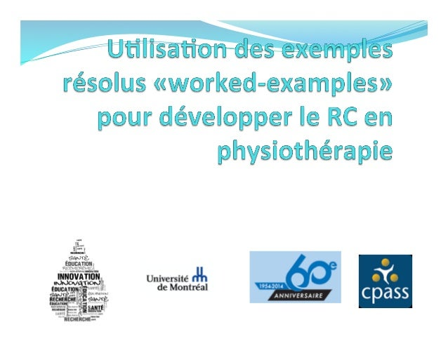 par	   Joseph-­‐Omer	   Dyer,	   pht,	   MSc,	   PhD	    Collaborateurs:	   Anne	   Hudon,	   Katherine	   Montpetit-­‐ To...