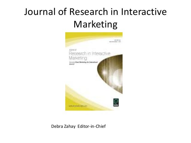 How to get Published in the Journal of Research in Interactive Marketing:  Info for potential Authors MMA 2013