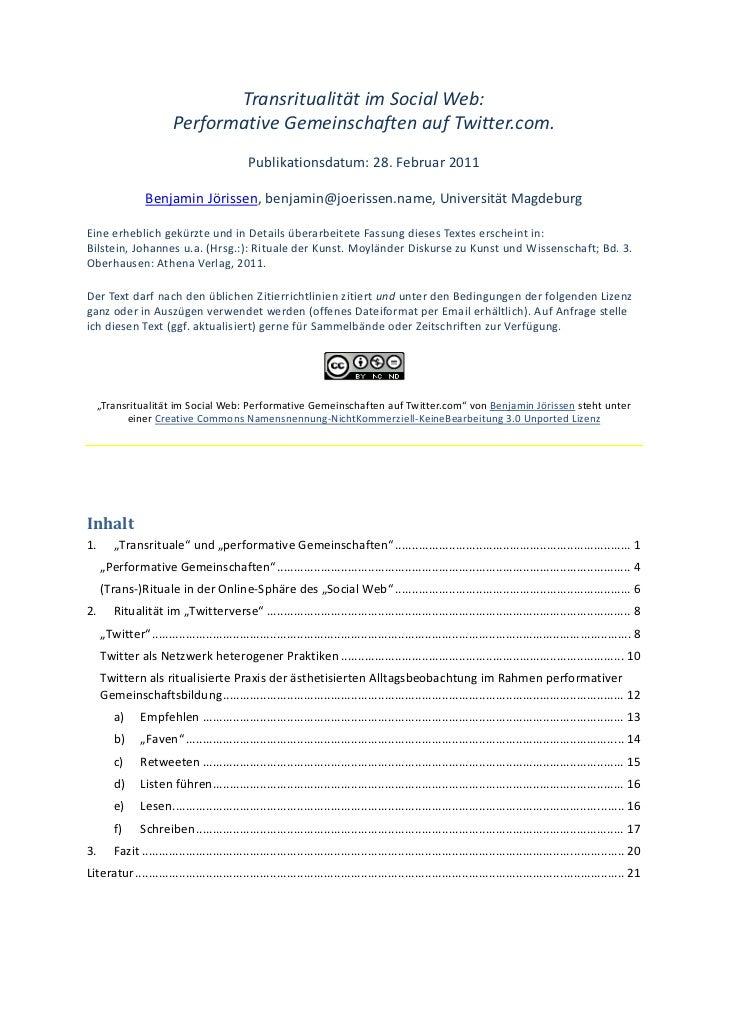 Jörissen, B. (2011). Transritualität im Social Web: Performative Gemeinschaften auf Twitter.com. Selbstpublikation (creative commons-Lizenz).