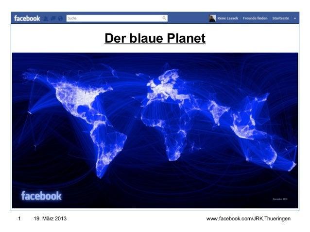 Der blaue Planet                                       www.jugendrotkreuz-thueringen.de1   19. März 2013                  ...