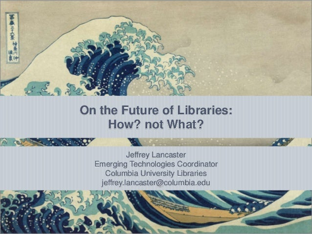 Using Formative Skills Assessment to Drive Staff           On the Future of Libraries: Training Decisions and Organization...