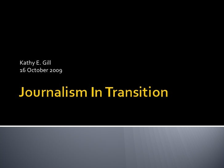 Journalism In Transition