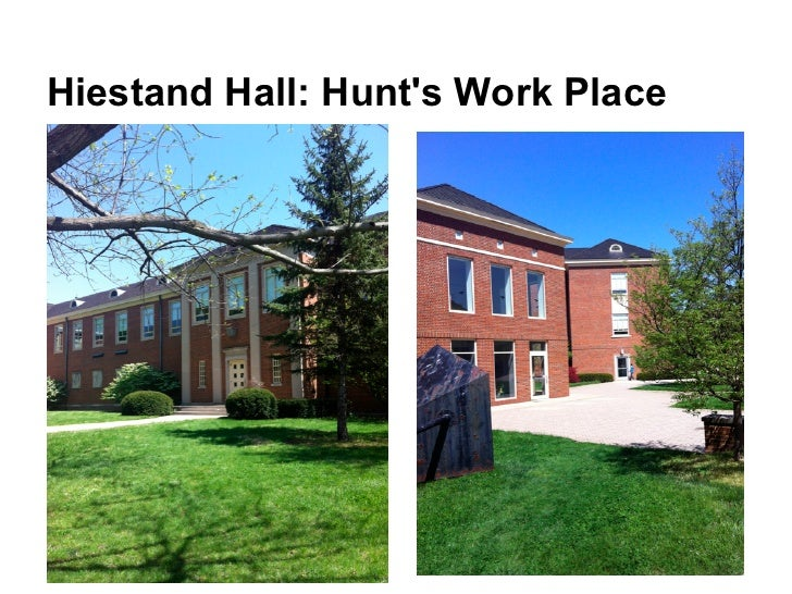 Hiestand Hall: Hunts Work Place