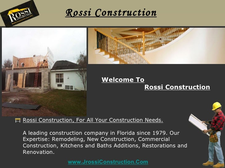 Rossi Construction                             Welcome To                                       Rossi ConstructionRossi Co...