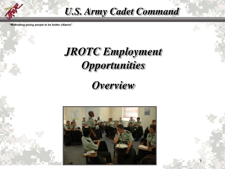 """U.S. Army Cadet Command """"Motivating young people to be better citizens""""                                              JROTC..."""