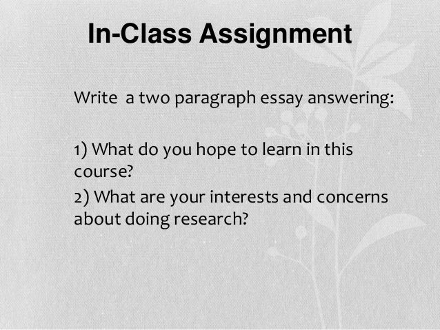 Research Assignment 4 english class?
