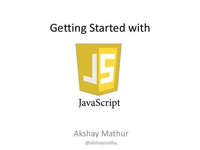 Getting Started with Akshay Mathur @akshaymathu