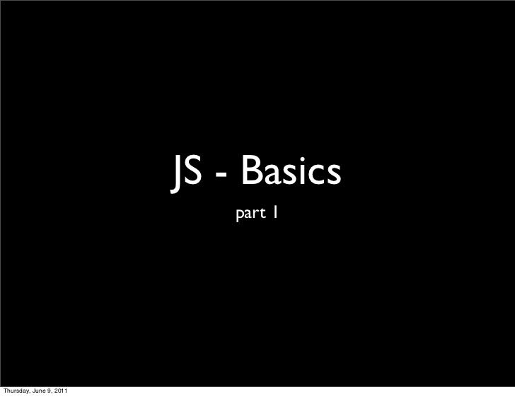 Javascript Basics - part 1