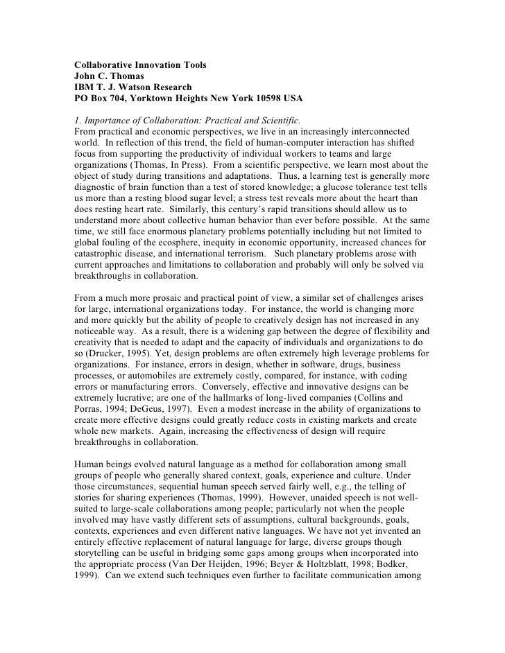 Collaborative Innovation ToolsJohn C. ThomasIBM T. J. Watson ResearchPO Box 704, Yorktown Heights New York 10598 USA1. Imp...