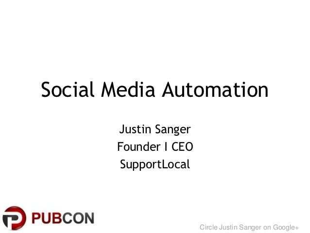 Social Media Automation       Justin Sanger       Founder I CEO       SupportLocal                       Circle Justin San...