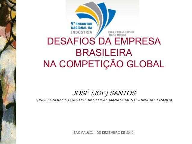 Desafios da Empresa Brasileira na competição global | José Santos