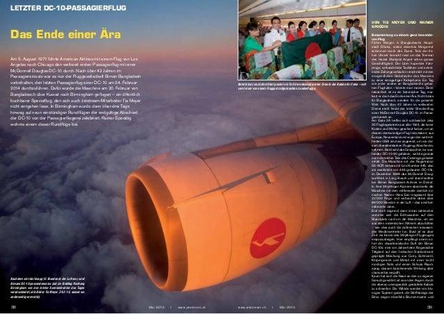 LETZTER DC-10-PASSAGIERFLUG www.jetstream.ch I Mai 2014 3938 Mai 2014 I www.jetstream.ch Das Ende einer Ära Nachdem sie t...