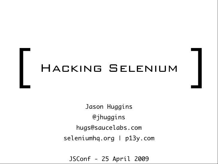 Hacking Selenium @ JSConf