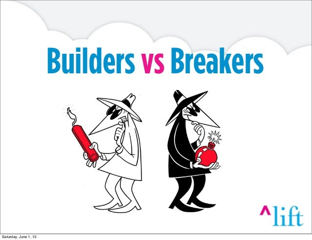 Builders vs BreakersSaturday, June 1, 13