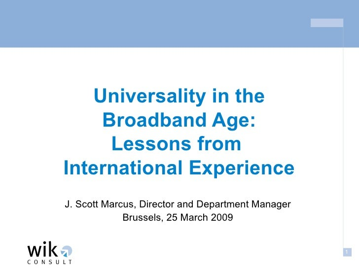 Universality in the Broadband Age