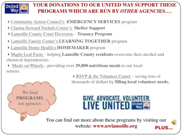 YOUR DONATIONS TO OUR UNITED WAY SUPPORT THESE                PROGRAMS WHICH ARE RUN BY OTHER AGENCIES….  Community Actio...
