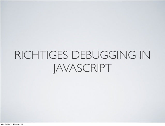 Debugging in JavaScript